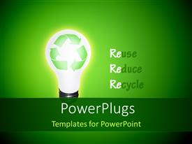 A slides with high Resolution Recycle Idea Bulb with words Reuse, Reduce and Recycle