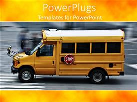 PowerPlugs: PowerPoint template with a high school bus moving swiftly on a road