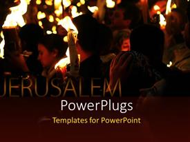 PowerPlugs: PowerPoint template with holy pilgrimage to Jerusalem with pilgrims holding lighted candles