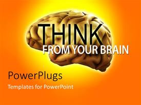 PowerPlugs: PowerPoint template with human brain with text THINK FROM YOUR BRAIN on orange background
