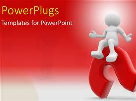 PowerPlugs: PowerPoint template with human character sitting on a question mark with red color