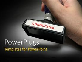 PowerPlugs: PowerPoint template with human hand holding private and confidential document stamp with black color