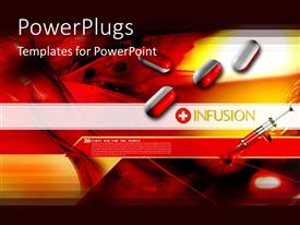 PowerPlugs: PowerPoint template with infusion concept with pills, syringe, medicine, pharmaceuticals, medical