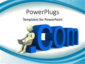 PowerPlugs: PowerPoint template with internet communication as 3D man with laptop leans on 3D .COM