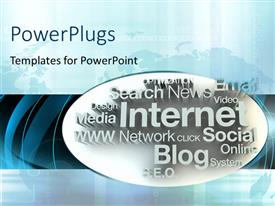 PowerPlugs: PowerPoint template with internet depiction with related terms encircled over world map