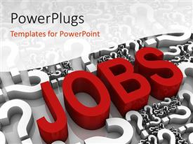 PowerPlugs: PowerPoint template with the word jobs with a number of queston marks