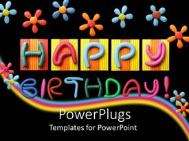 PowerPlugs: PowerPoint template with lots of colorful flowers and text that spell out the words 'happy birthday'