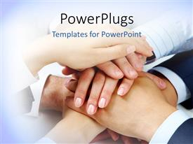 PowerPlugs: PowerPoint template with lots of hands piled up in solidarity and agreement