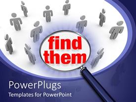 PowerPlugs: PowerPoint template with lots of human figures with a magnifying glass over a Find Them text