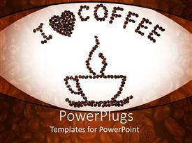 PowerPoint template displaying i love coffee with heart and coffee cup made of coffee beans on a coffee beans background