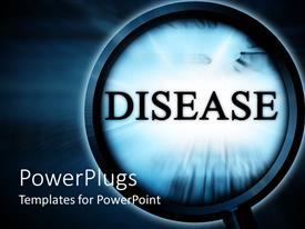 PowerPlugs: PowerPoint template with a magnifying glass with a text which spells out the word 'Disease'