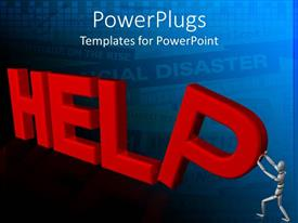 PowerPlugs: PowerPoint template with man holding up 3D help sign in time of disaster