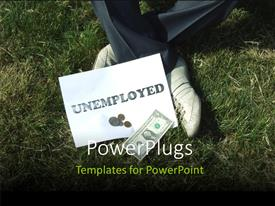 PowerPoint template displaying man sitting in grass field with tag UNEMPLOYED begs for arms