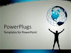 PowerPoint template displaying a man standing with his hands stretched out to globe