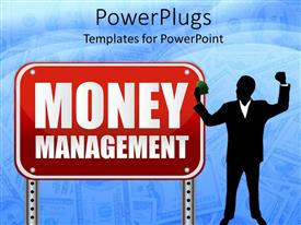 PowerPoint template displaying man in suit holding money next to sign written money management