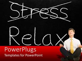 PowerPlugs: PowerPoint template with man in suit in meditation pose with stress crossed out in background
