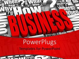 PowerPlugs: PowerPoint template with red colored 3D word BUSINESS surrounded by series of questions