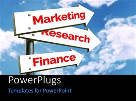 PowerPlugs: PowerPoint template with marketing Research and Finance signpost over blue cloudy sky