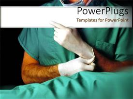 PowerPlugs: PowerPoint template with medical doctor puts on latex gloves for treatment