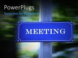 PowerPoint template displaying a meeting sign with blurred background and place for text