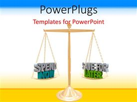 PowerPlugs: PowerPoint template with metaphor of weighing the benefits of spending versus saving, finance, wealth  management