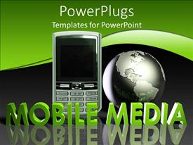 PowerPlugs: PowerPoint template with a mobile phone beside an earth globe on a black and green background