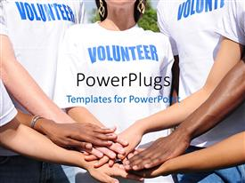 PowerPlugs: PowerPoint template with volunteer group in uniform put hands together in unity