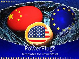 PowerPoint template displaying nest with eggs with main global flags, American flag, European Union flag and Chinese flag