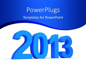 PowerPoint template displaying the new year celebrations of 2013 with bluish background