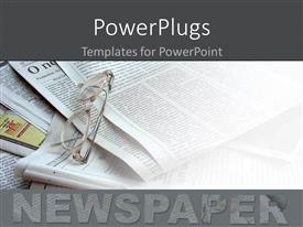 PowerPlugs: PowerPoint template with newspapers in the background white glasses being placed over them