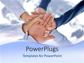 PowerPlugs: PowerPoint template with a number of people holding one hand with map in the background