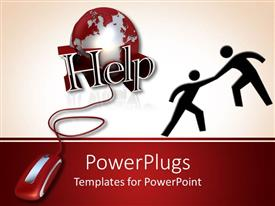 PowerPlugs: PowerPoint template with one silhouette lending a helping hand to another next to red computer mouse plugged into globe with word help