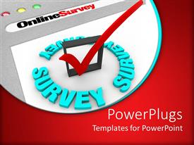 PowerPoint template displaying the online survey and the check mark to gather information