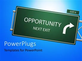 PowerPlugs: PowerPoint template with opportunity Next Exit highway sign against clear blue sky