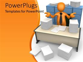 PowerPlugs: PowerPoint template with orange figure in black neck tie standing in front of four blue filing cabinets and behind desk surrounded by paper piles