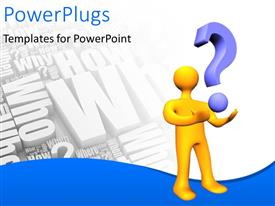 PowerPlugs: PowerPoint template with orange humanoid with a question mark with questions like who, when, what, where