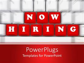 PowerPlugs: PowerPoint template with out of focus white computer keyboard with sharply focused red keys spelling now hiring