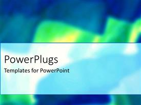 PowerPlugs: PowerPoint template with a painted blue and green color  combination blurry background