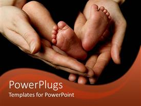 Presentation theme having parent's hands holding baby, infant legs, feet and toes, newborn
