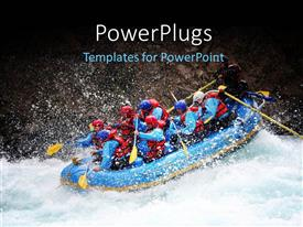 PowerPlugs: PowerPoint template with people in blue raft with yellow paddles in Chiko river