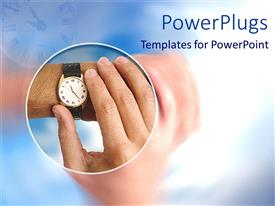PowerPoint template displaying a person looking at the watch with bluish background