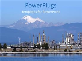 PowerPlugs: PowerPoint template with petrochemical industry, petrochemical industrial plant with snowy tip mountains in the background