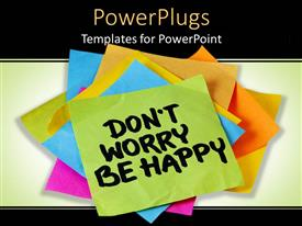 PowerPlugs: PowerPoint template with pile of multi colored sticky notes with a 'don't worry be happy ' text