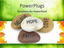 PowerPlugs: PowerPoint template with pile of stones carved with inspirational words such as hope, faith, love and belief over green and white background