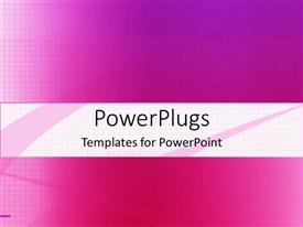 PowerPlugs: PowerPoint template with a plain pink colored background with a middle strip