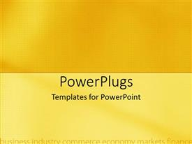 PowerPoint template displaying a plain yellow background with business and economic related words at the background