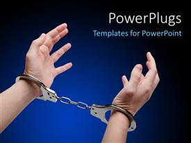 PowerPoint template displaying police law steel handcuffs arrest criminals human hands over dark background