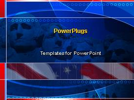 PowerPlugs: PowerPoint template with politics presidents mount rushmore american flags pride patriotism government