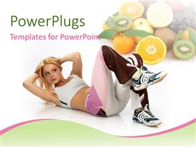 PowerPoint template displaying a pretty athletic female doing fitness practice with lots of fruits beside