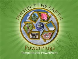 PowerPoint template displaying protect the Earth with recycle symbol animals, trees, flowers and Earth, green background